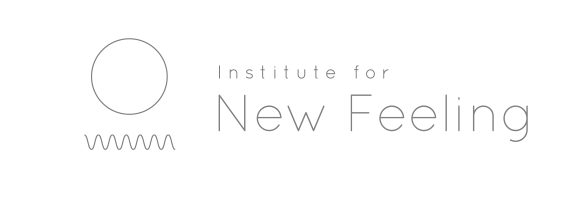 institute for new feeling